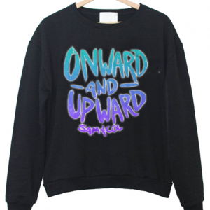 onward and upward colby Sweatshirt