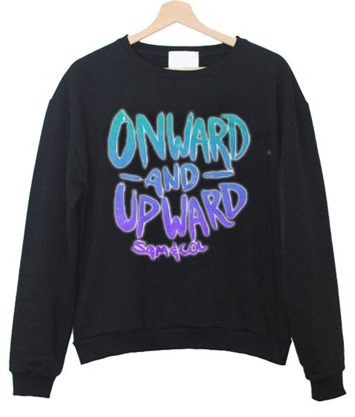 onward and upward colby Sweatshirt