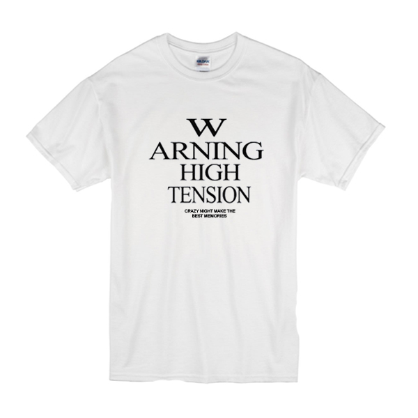 Warning High Tension T-Shirt