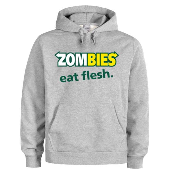 Zombies Eat Flesh Hoodie