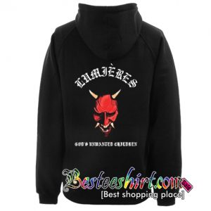 Lumieres God's Unwanted Hoodie Back