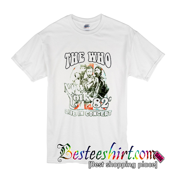 The Who New York 82' Live In Concert T-Shirt