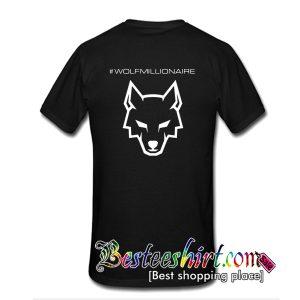 Wolfmillionaire T-Shirt Back