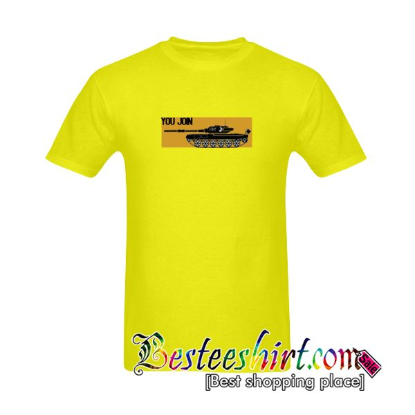 You Join T-Shirt