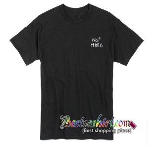 Wolf Hard T-Shirt