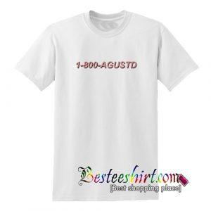 1-800-Agust D T-Shirt