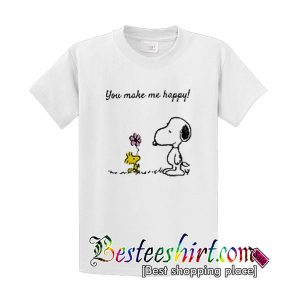 You make me happy shirt