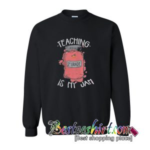 Teaching is my Jam 2nd Grade sweatshirt