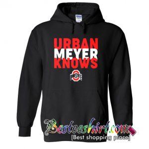 Urban Meyer Knows Ohio State Hoodie