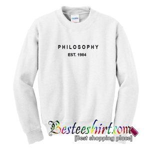 philosophy est 1984 sweatshirt