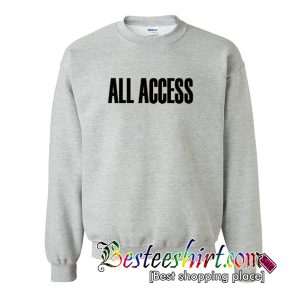 All Access Font Sweatshirt
