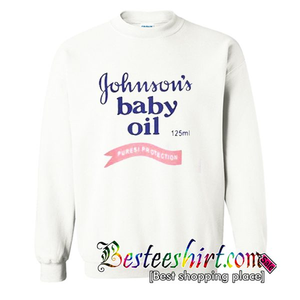 Johnson's Baby Oil Sweatshirt (BSM)