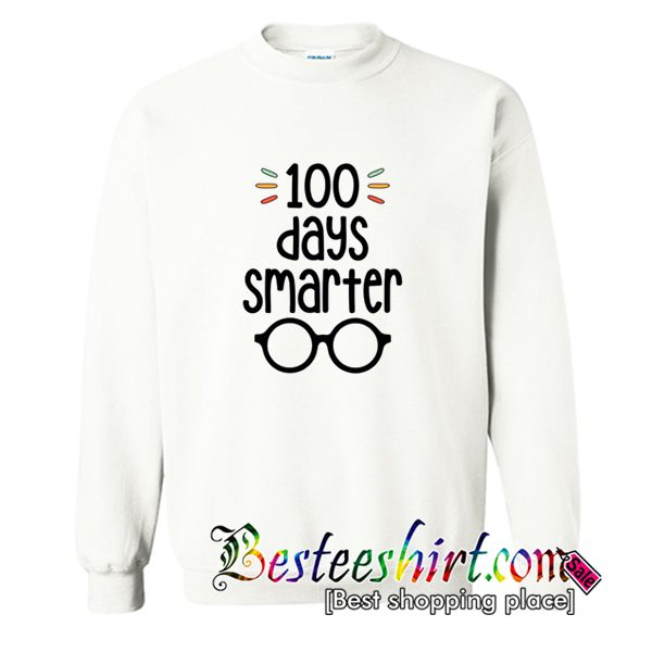 100 Days Smarter 100 Days of School Sweatshirt (BSM)