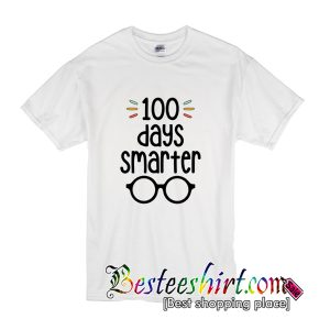 100 Days Smarter 100 Days of School T Shirt (BSM)