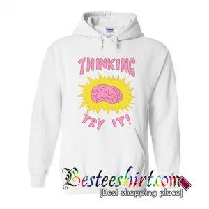 Thinking Try It Hoodie (BSM)