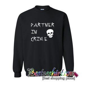 Partner in Crime by sallydiamonds Sweatshirt (BSM)