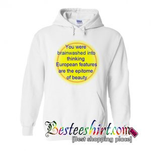 You Were Brainwashed Quotes Hoodie (BSM)