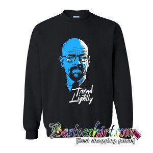 Tread Lightly Sweatshirt (BSM)