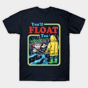 You'll float too ! - It T-Shirt (BSM)