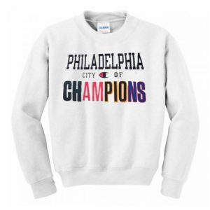 Philadelphia City of Champions Sweatshirt (BSM)