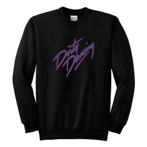 Dirty Dancing Sweatshirt (BSM)